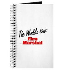 """The World's Best Fire Marshal"" Journal"