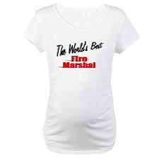 """The World's Best Fire Marshal"" Shirt"