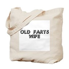 Old Fart's Wife Tote Bag