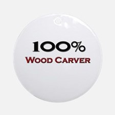 100 Percent Wood Carver Ornament (Round)