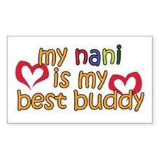 Nani is My Best Buddy Rectangle Decal
