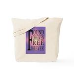 FOUND, FORGIVEN... Tote Bag