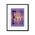 FOUND, FORGIVEN... Framed Panel Print