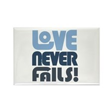 Love Never Fails Rectangle Magnet