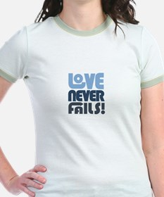 Love Never Fails T