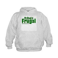 My Dad is Frugal Hoodie