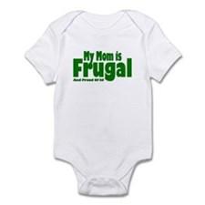 My Mom Is Frugal Infant Bodysuit