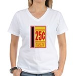 25 Cents To Play Women's V-Neck T-Shirt