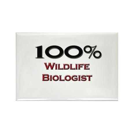 100 Percent Wildlife Biologist Rectangle Magnet