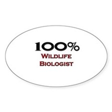 100 Percent Wildlife Biologist Oval Decal
