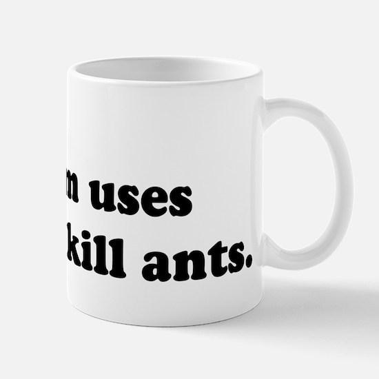 Ant Killer Mug