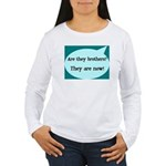 They're Brothers Now! Women's Long Sleeve T-Shirt