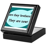 They're Brothers Now! Keepsake Box