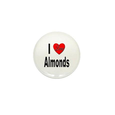 I Love Almonds Mini Button