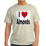 I Love Almonds (Front) Light T-Shirt