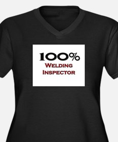 100 Percent Welding Inspector Women's Plus Size V-