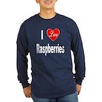 I Love Raspberries (Front) Long Sleeve Dark T-Shir