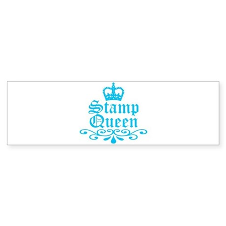 Stamp Queen BL Bumper Sticker
