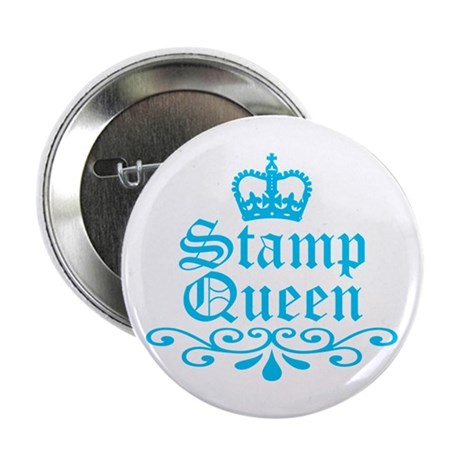 """Stamp Queen BL 2.25"""" Button (10 pack)"""
