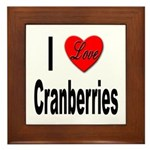 I Love Cranberries Framed Tile
