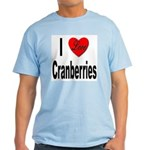 I Love Cranberries Light T-Shirt