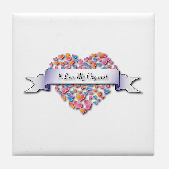 Love My Organist Tile Coaster