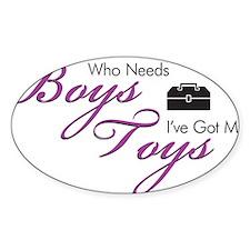 Who Needs Boys? Oval Decal