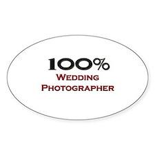 100 Percent Wedding Photographer Oval Decal