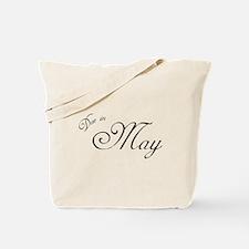 Due In May Formal Script Tote Bag