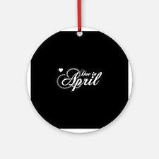 Due In April Chopin Script Ornament (Round)
