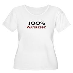 100 Percent Waitresse T-Shirt