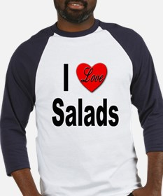 I Love Salads (Front) Baseball Jersey
