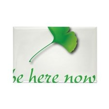 Be Here Now. Ginkgo leaf Rectangle Magnet (10 pack