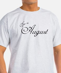 Due In August Formal Script T-Shirt