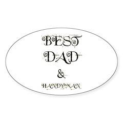 BEST DAD & HANDYMAN Oval Decal
