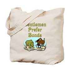 Gentlemen Prefer Bonds Tote Bag