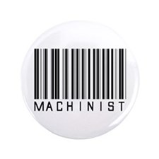 "Machinist Barcode 3.5"" Button"
