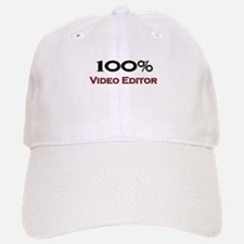 100 Percent Video Editor Baseball Baseball Cap