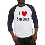 I Love San Juan Puerto Rico (Front) Baseball Jerse