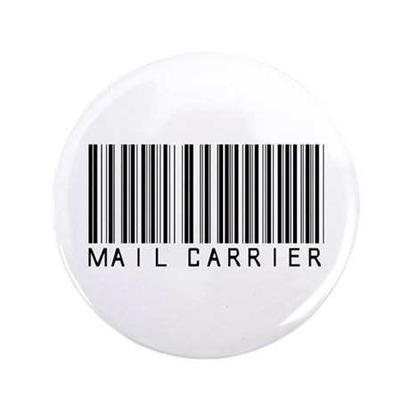 "Mail Carrier Barcode 3.5"" Button"