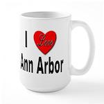 I Love Ann Arbor Michigan Large Mug