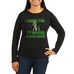 Uncle Sam Green Beer Women's Long Sleeve Dark T-Sh
