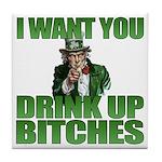 Uncle Sam Drink Up Bitches Tile Coaster