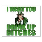 Uncle Sam Drink Up Bitches Small Poster