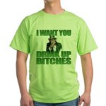 Uncle Sam Drink Up Bitches Green T-Shirt