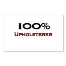 100 Percent Upholsterer Rectangle Decal
