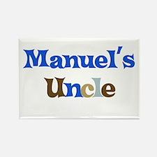 Manuel's Uncle Rectangle Magnet