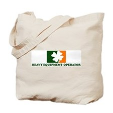 Irish HEAVY EQUIPMENT OPERAT Tote Bag