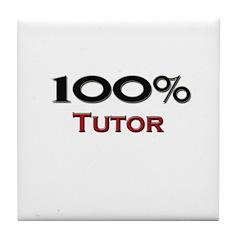 100 Percent Tutor Tile Coaster