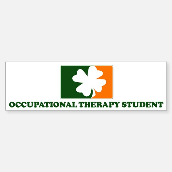 Irish OCCUPATIONAL THERAPY ST Bumper Bumper Bumper Sticker